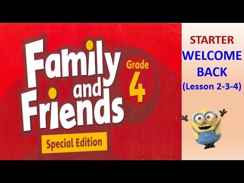 [Tiếng Anh lớp 4]_Family&Friends_STARTER_WELCOME BACK 2-3-4_Giọng phát âm của người bản xứ.