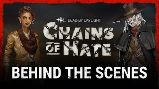 Dead by Daylight | Chains of Hate | Behind the Scenes