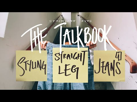 STYLING STRAIGHT LEG JEANS | Talkbook For Stairway Fits 1