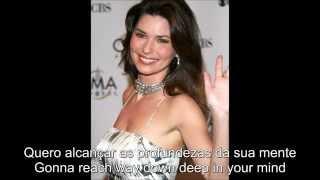 Shania Twain - Wanna Get To Know You (That Good) - Legendado/Lyrics - PT-BR x EN