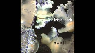 Watch Frigid Touch Blissfully Aware video