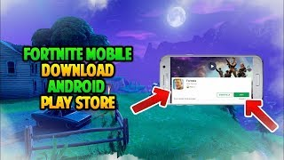 FORTNITE MOBILE ON ANDROID GOOGLE PLAY STORE -DOWNLOAD AND GAME TEST