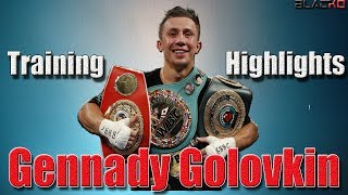 Gennady Golovkin 2019 | Highlights and Exclusive Training
