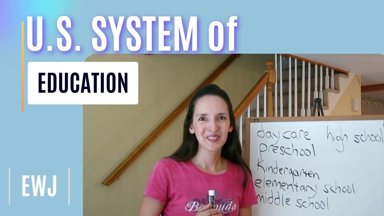 U.S. System of Education - English Vocabulary with JenniferESL