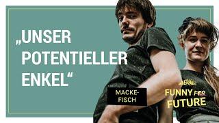 Funny for Future: Mackefisch – Generationengerechtigkeit