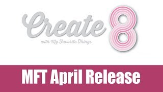 MFT April release & examples