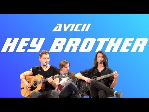 Avicii - Hey Brother Cover