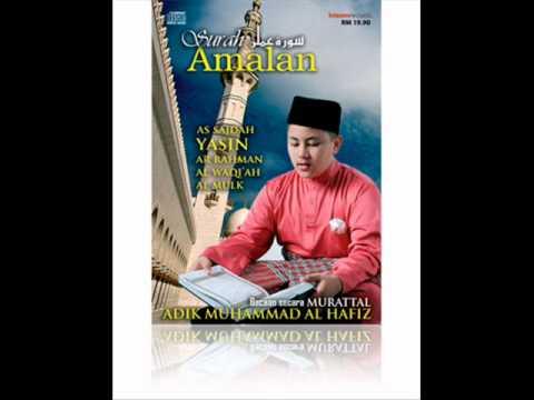 alwaqiah - adik muhammad al-hafiz.wmv