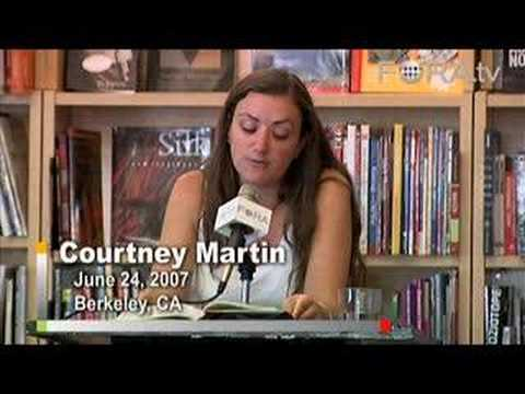Courtney Martin - Perfect Girls, or Starving Daughters?