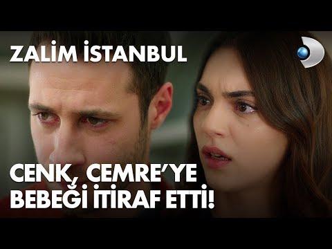 Cenk, Cemre'ye Bebeği Itiraf Etti! Zalim İstanbul 34. Bölüm