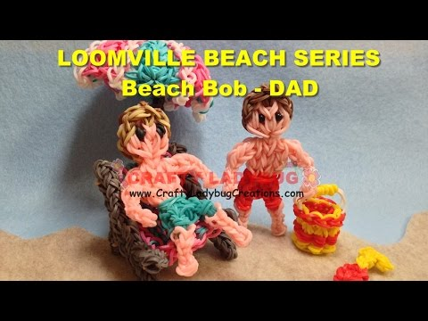 Rainbow Loom Bands BEACH BOB OR DAD ACTION FIGURE Tutorials/How to Make by Crafty Ladybug