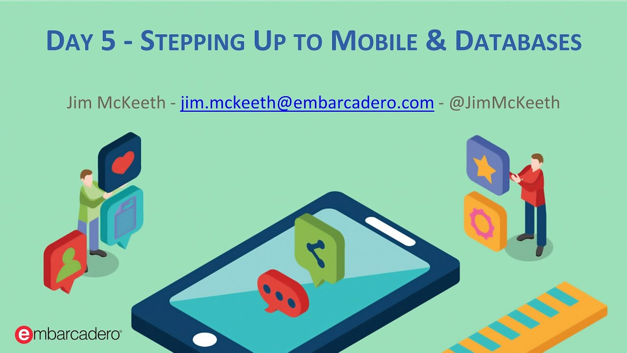 Delphi Boot Camp Day 5 - Stepping up to Mobile and Database