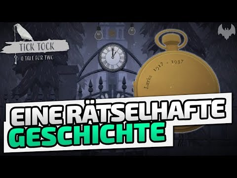 Eine Rätselhafte Geschichte - ♠ Tick Tock: A Tale For Two #001 ♠ - Deutsch German - Dhalucard