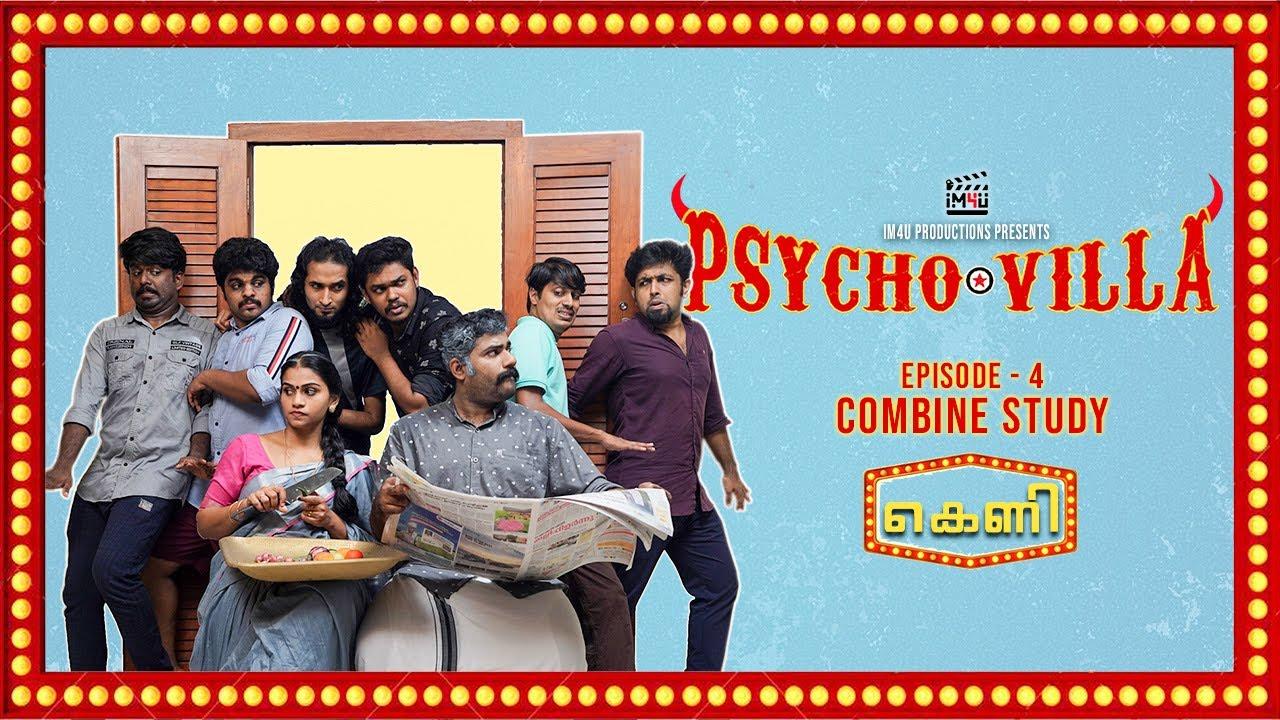 Psycho Villa II Ep 4 II Combine Study - The Trap II Comedy Series II