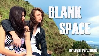 Blank Space – Taylor Swift (Acoustic Cover by Cesar Parzianello)