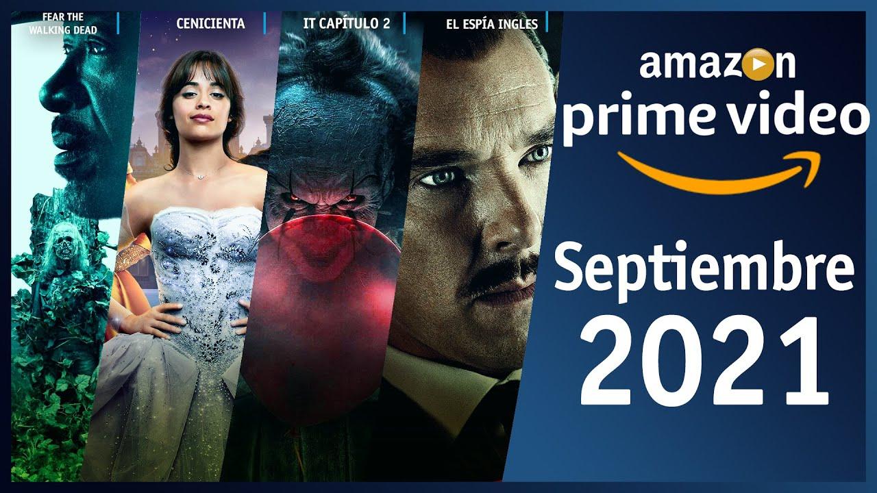 Estrenos Amazon Prime Video Septiembre 2021 | Top Cinema