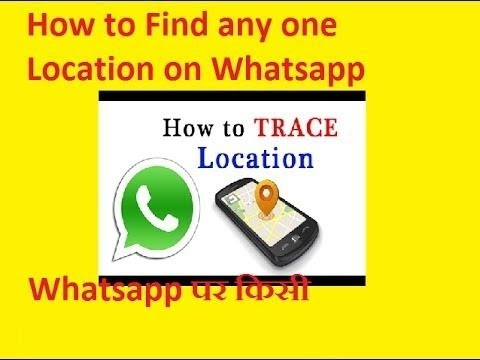 How to track location on whatsapp 2019