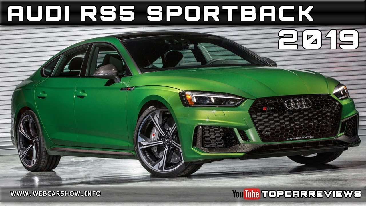 2019 audi rs5 sportback review rendered price specs release date