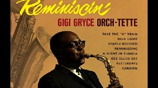 Gigi Gryce - Yesterdays