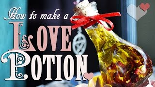 How to Make & Spellcraft a Love Potion Spell. DIY ~ The White Witch Parlour