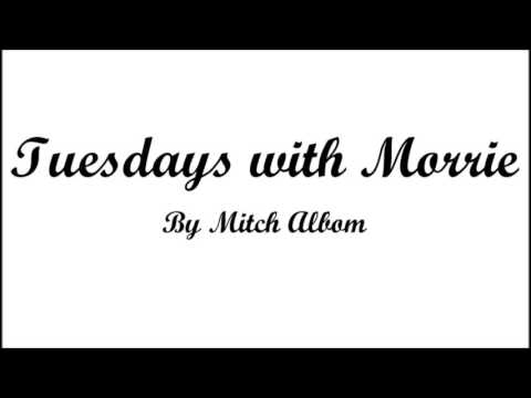 Tuesdays with Morrie Day 2 YouTube
