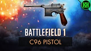 Battlefield 1: C96 Pistol Review (Weapon Guide) | BF1 Weapons | BF1 Multiplayer Gameplay