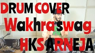 Download Hindi Video Songs - Wakhra Swag- Navv Inder feat.Badshah [DRUM COVER]