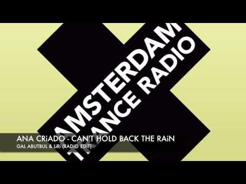 Ana Criado - Can't Hold Back The Rain (Gal Abutbut & Liri Radio Edit)