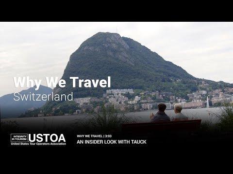 Why We Travel: Switzerland