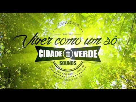 Cidade Verde Sounds - Viver como um só (2015 Single)
