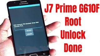 G610F J7 Prime(G610F/G610M) Root/Unlock Done 100% Tested