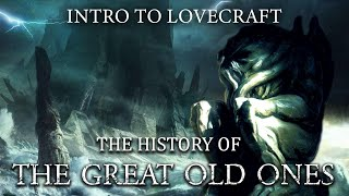 Intro to Lovecraft Live: The Great Old Ones History