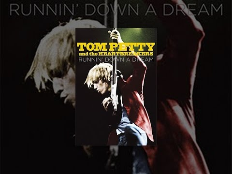 Tom Petty & The Heartbreakers Runnin Down a Dream