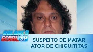 Polícia procura suspeito de matar ator de Chiquititas