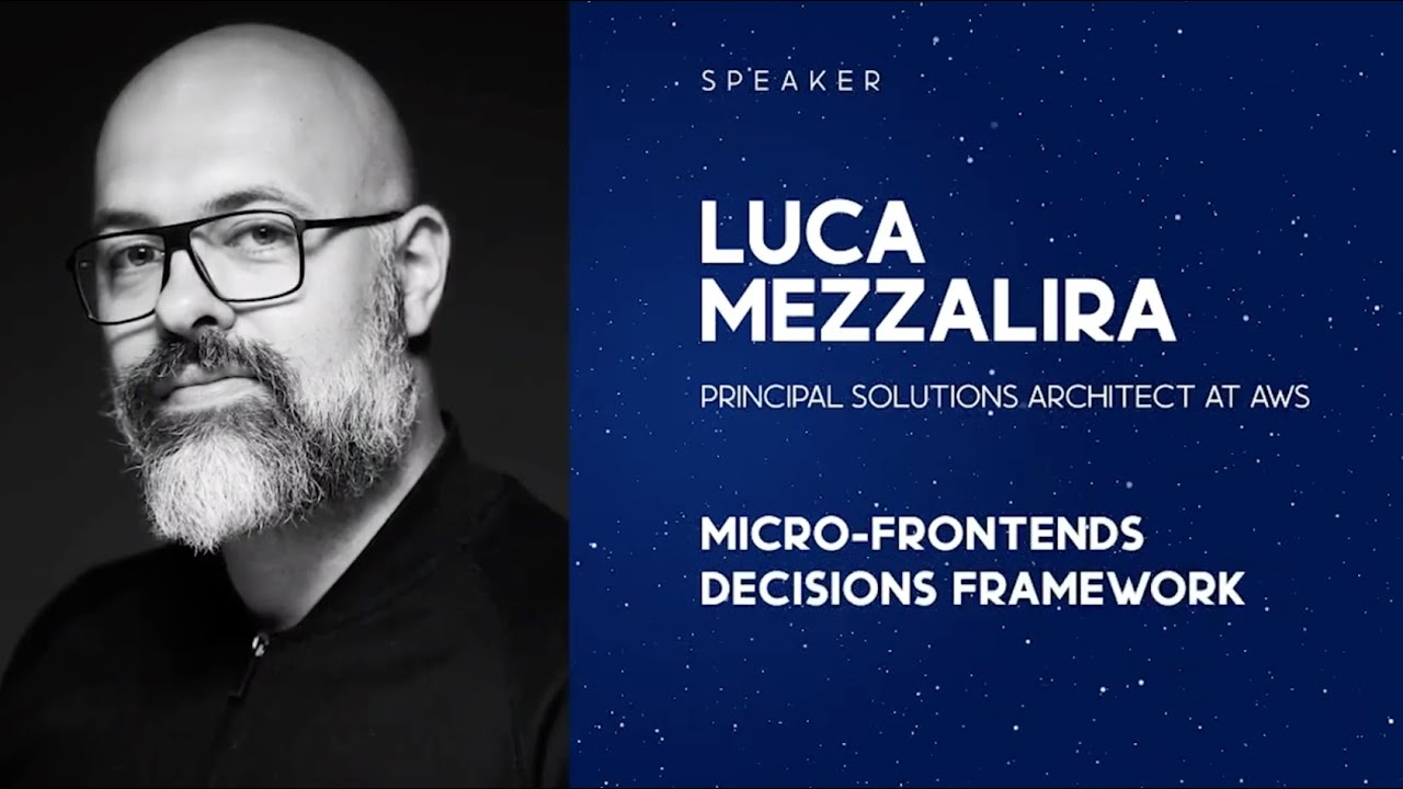 Micro-Frontends Decisions Framework with Luca Mezzalira