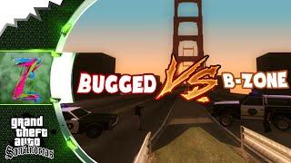 [SA:MP] Owner's life: BUGGED VS. B-ZONE #3 w/ admin b-zone