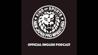 NJPW Official English Podcast Episode 1 (AUDIO ONLY)
