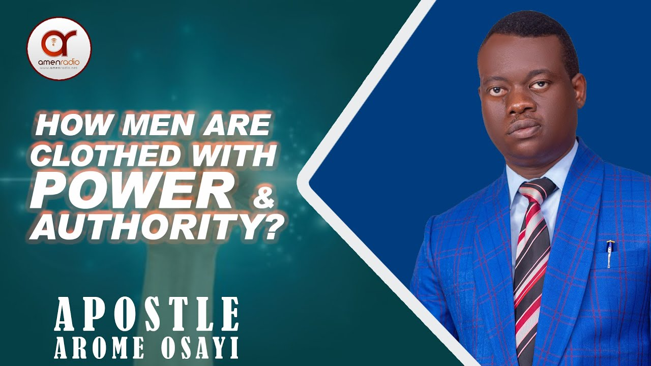 Download APOSTLE AROME OSAYI - How Men Are Clothed with Power and Authority?