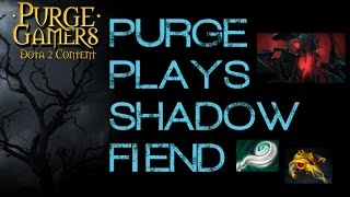 Dota 2 Purge plays Shadow Fiend
