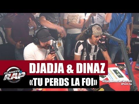 Youtube: Djadja & Dinaz«Tu perds la foi» #PlanèteRap