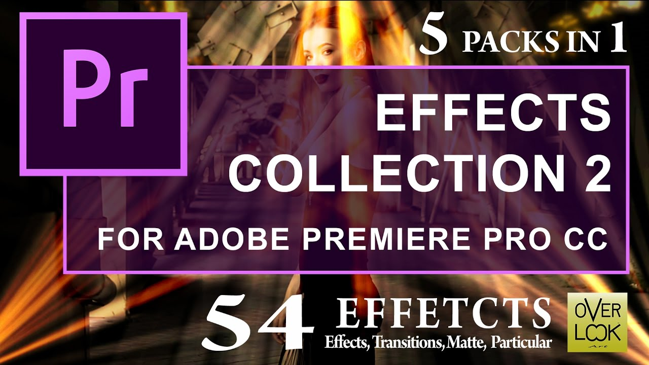 EFFECTS COLLECTION 2 for Adobe Premiere Pro CC | Free download ...