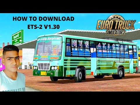 How to download ets2/ euro truck simulator 2 V1.30 in tamil
