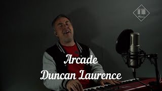 Arcade - Duncan Laurence (Cover by Hans Jansen Music)