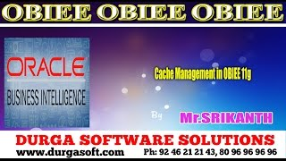 Oracle Business Intelligence || Cache Management in OBIEE 11g