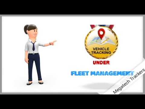 Fleet Management Vehicle Tracking by Megatech Trackers