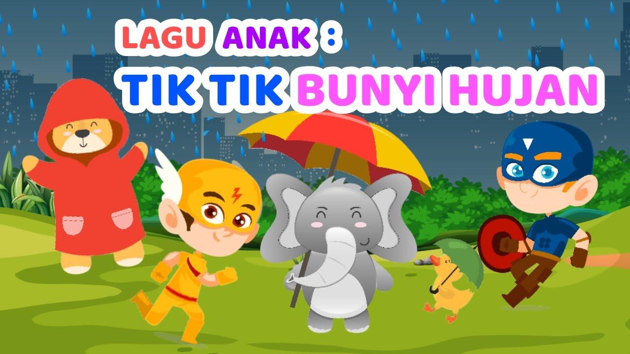 Tik Tik Bunyi Hujan   Lagu Anak Indonesia Populer   Lagu Anak Youtube