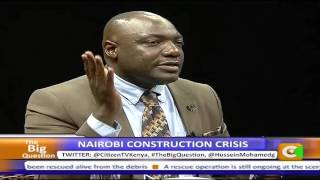 The Big Question: Nairobi construction crisis