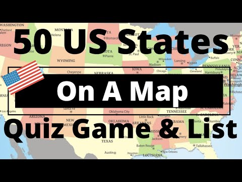 50 US States On A Map Quiz Game & List
