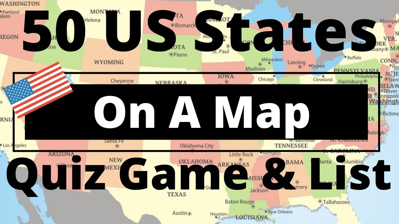 50 US States On A Map Quiz Game List YouTube