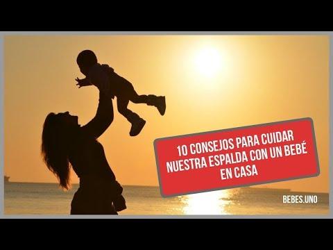 Los mejores consejos para cuidar tu espalda con un bebe a tu cargo